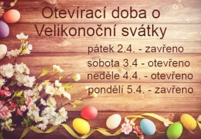 Otevírací doba o Velikonoční svátky